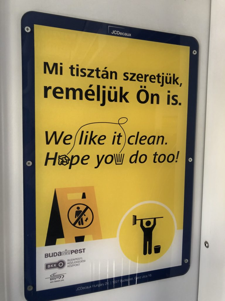 Hungarian anti-litter message, spotted on a Budapest tram.  Jerad Weiner